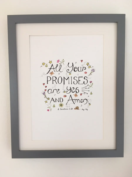 All Your Promises are Yes and Amen (Original) Framed