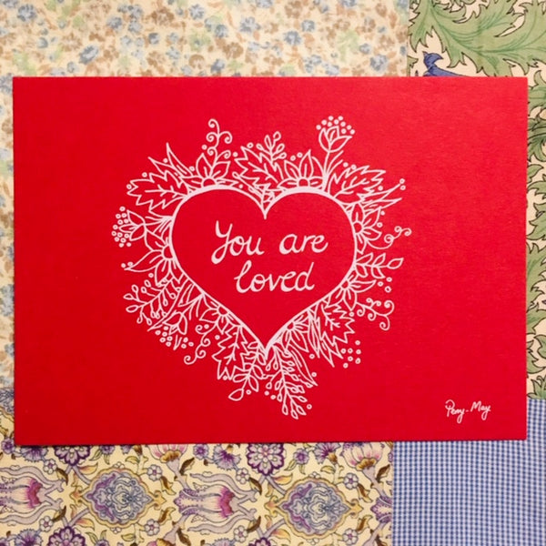 You are Loved (Valentine) Card