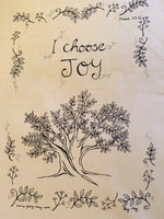 I Choose Joy - Tea Towel