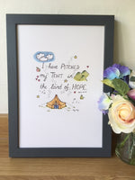 I have pitched my Tent in the Land of Hope - A4 PRINT