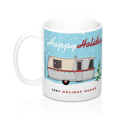 Happy Holiday / 1961 Holiday House, Ceramic Mug 11 oz - Vintage Trailer Field Guide
