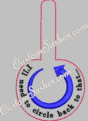 I'll Need to Circle Back To That - snap tab - ITH Digital Embroidery Design