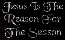 Jesus is the Reason for the Season Rhinestone Tee