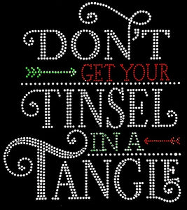 Don't Get Your Tinsel in a Tangle Rhinestone Tee