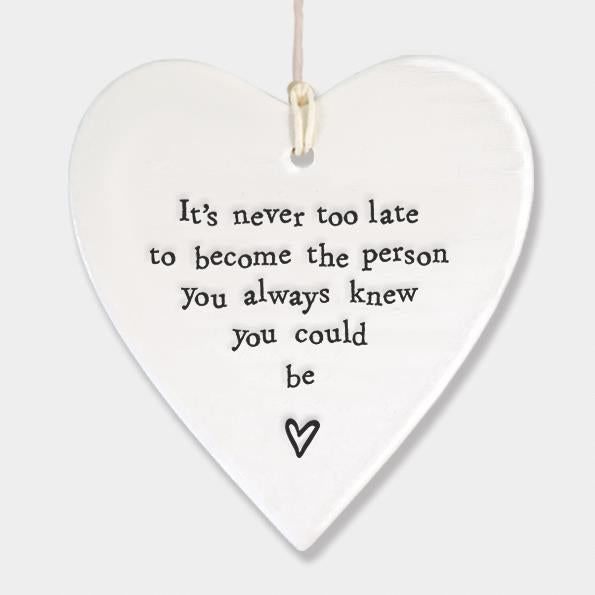 It's Never Too Late Porcelain Heart Hanger