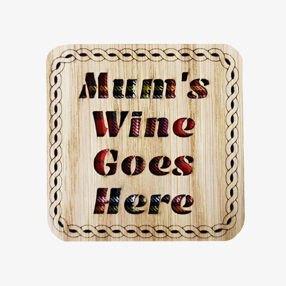 Mum's Wine Goes Here Square Tartan Wood Coaster