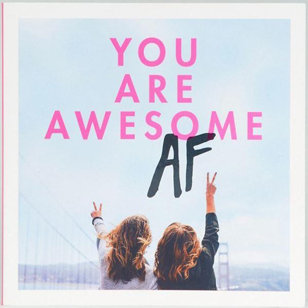 You Are Awesome AF Book
