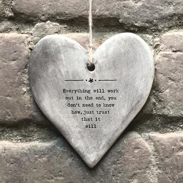 Everything Will Work Out Rustic Porcelain hanging Heart