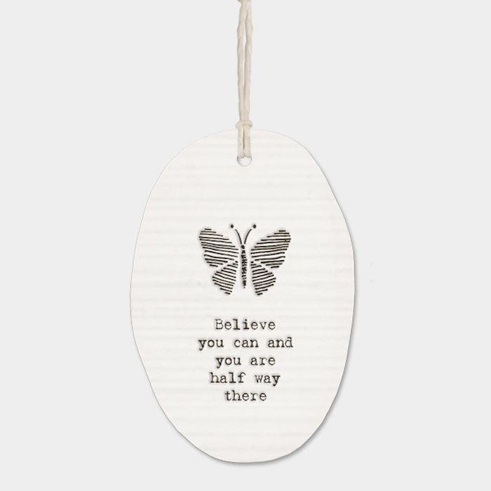 Believe You Can Butterfly Porcelain Hanger