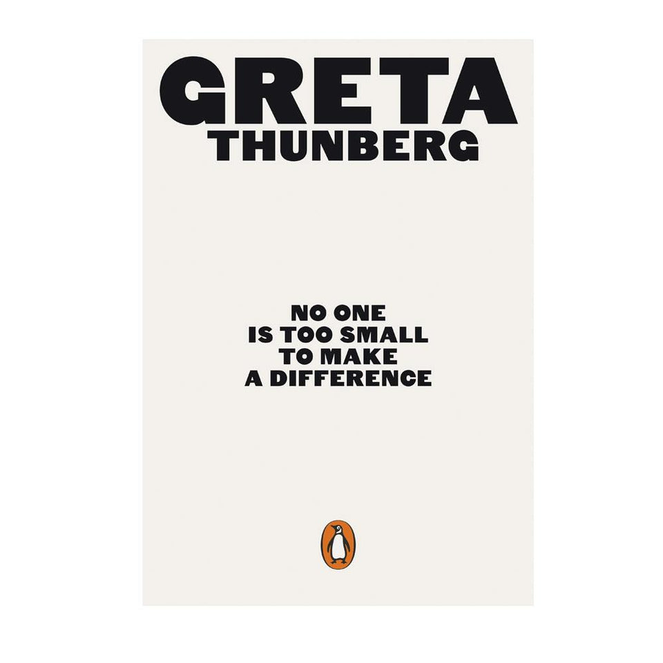 No One Is Too Small Too Make A Difference - Greta Thunberg Book