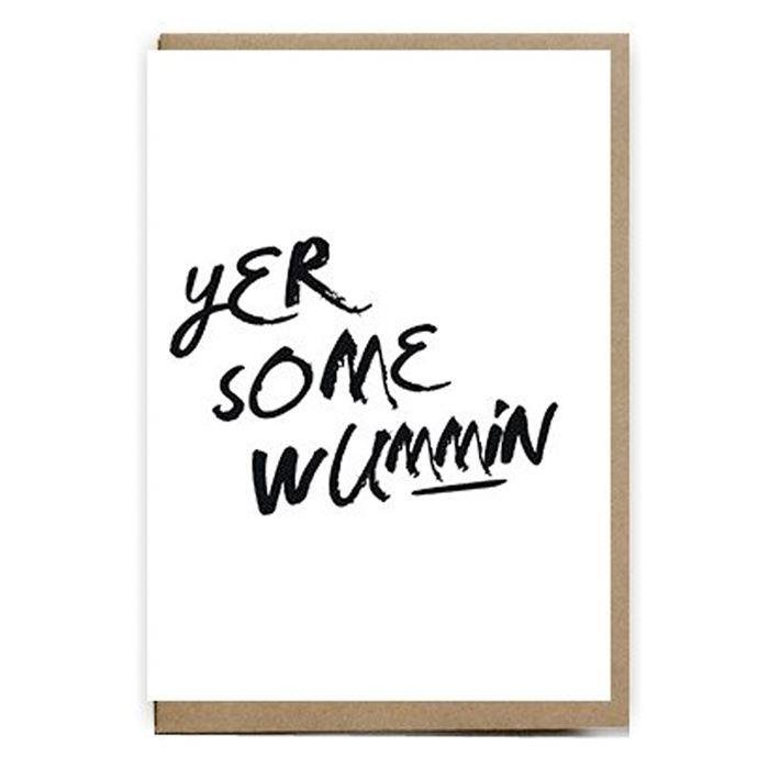 Yer Some Wummin Card