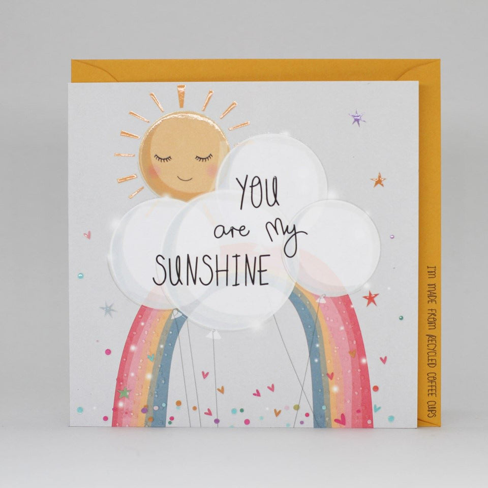 You Are My Sunshine Rainbow Card