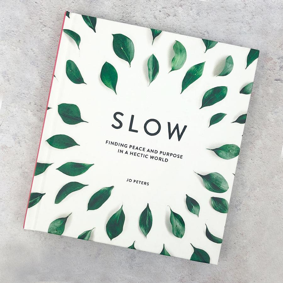 Slow Finding Peace and Purpose Book