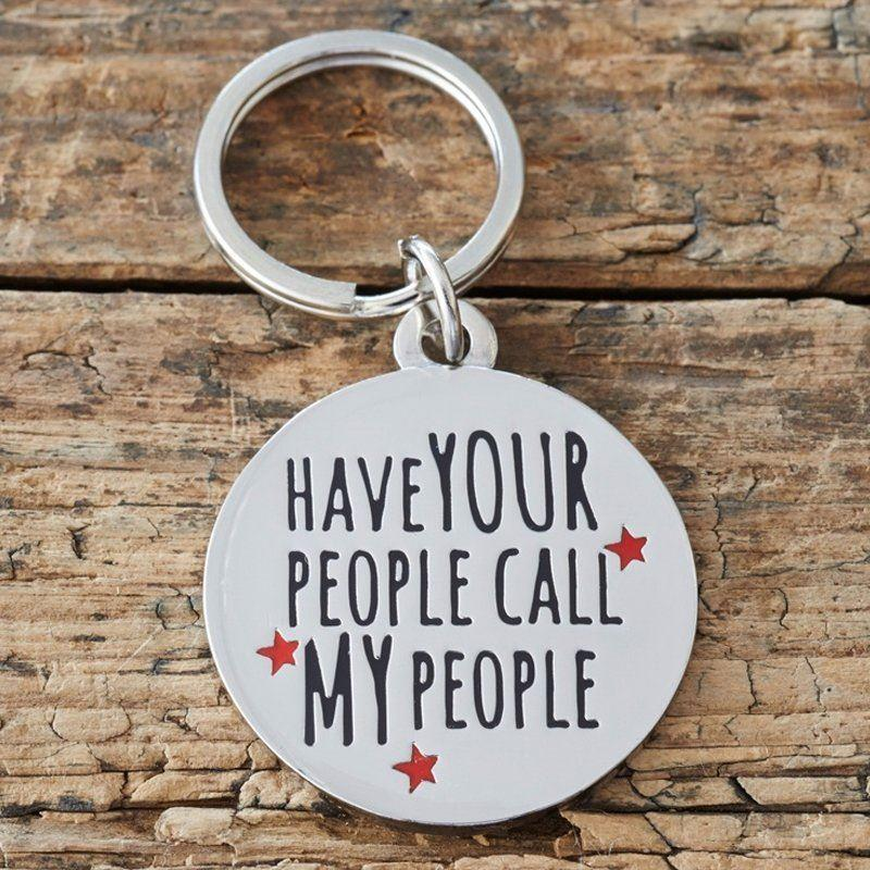 Call My People Dog Tag