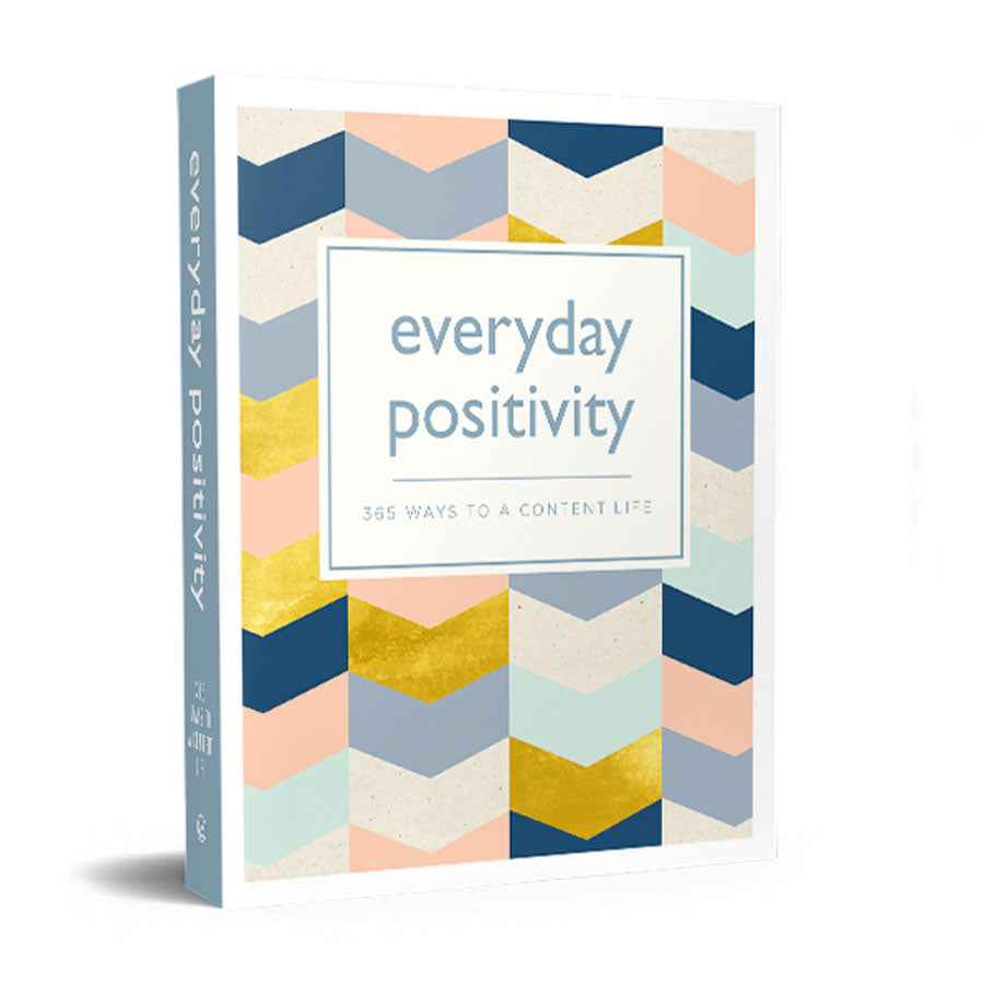 Everyday Positivity: 365 Ways To A Content Life Book