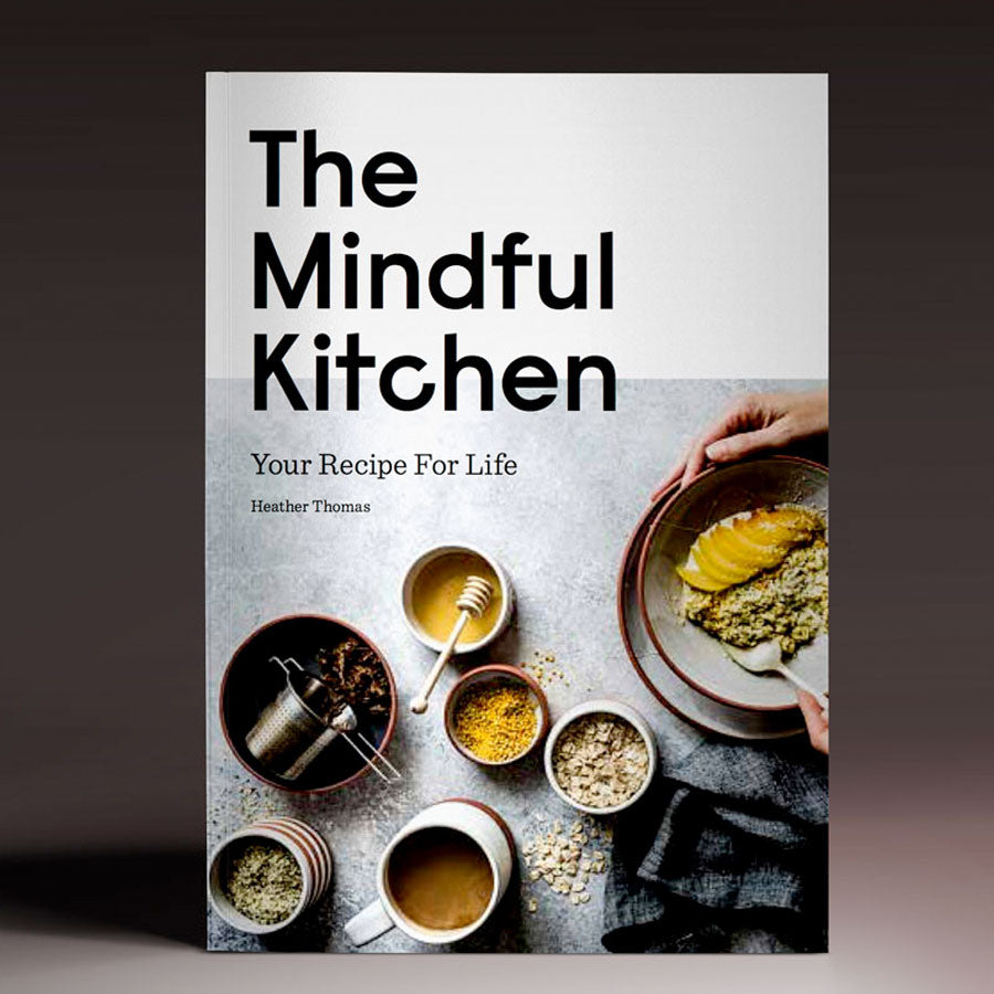 Mindful Kitchen: Vegetarian Cooking to Relate to Nature Recipe Book