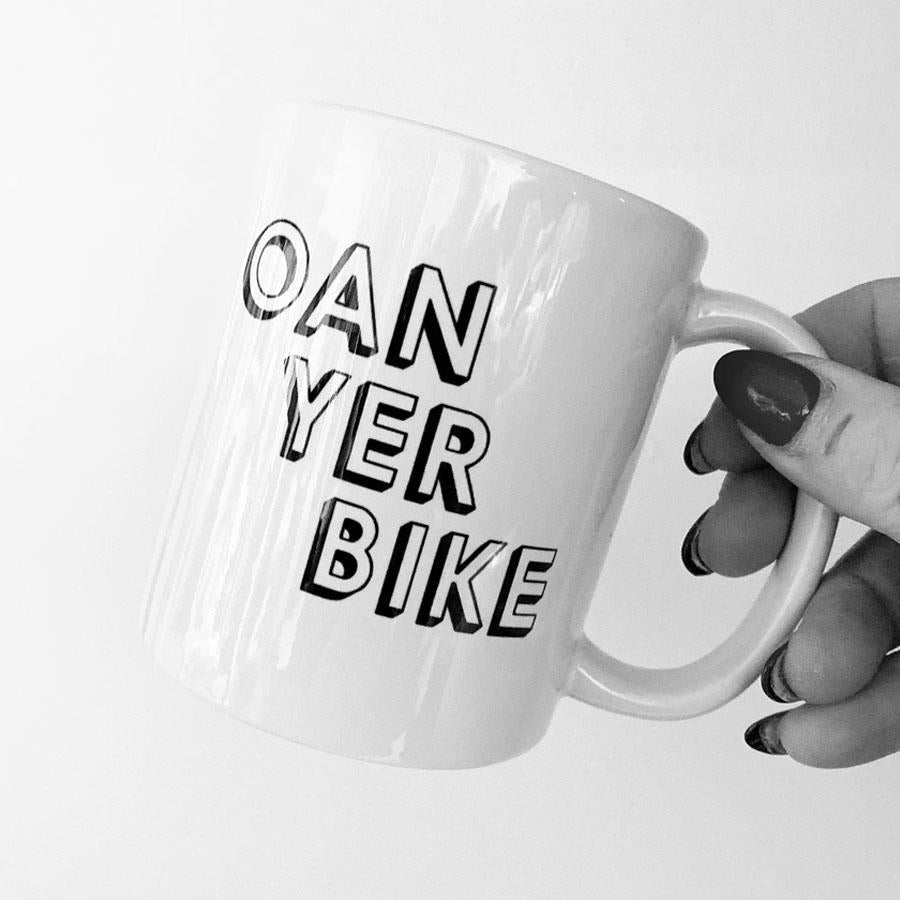 Oan Yer Bike Ceramic Mug