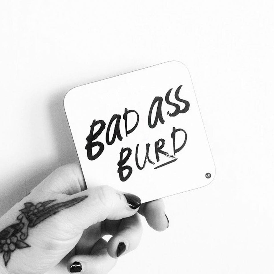 Bad Ass Burd White Glossy Coaster