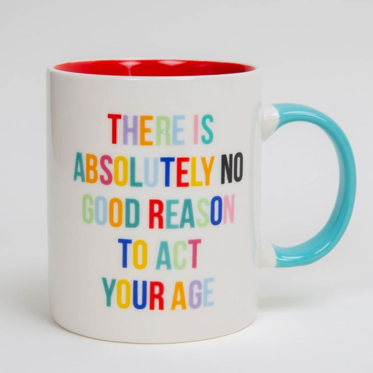 Act Your Age Colourful Mug