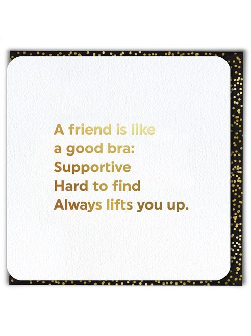 A Friend Is Like Card