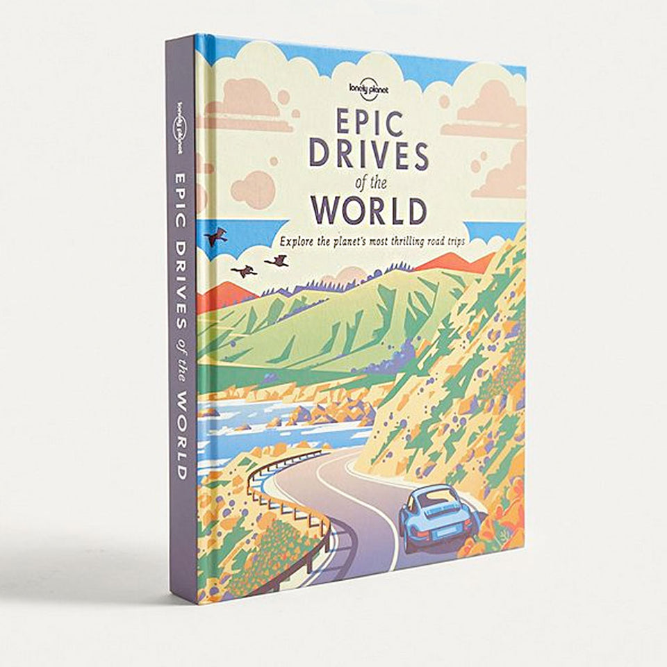 Epic Drives Of The World Book | Lonely Planet