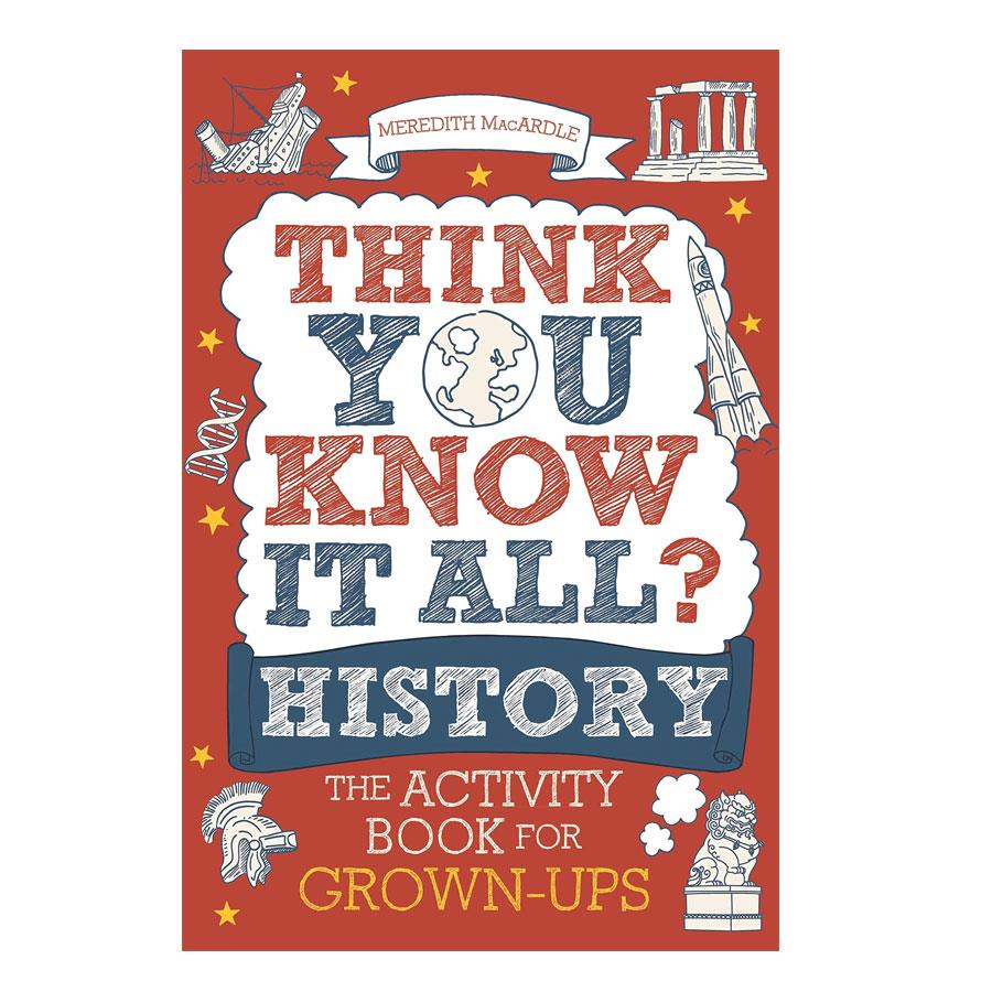 Think You Know It All History Activity Book