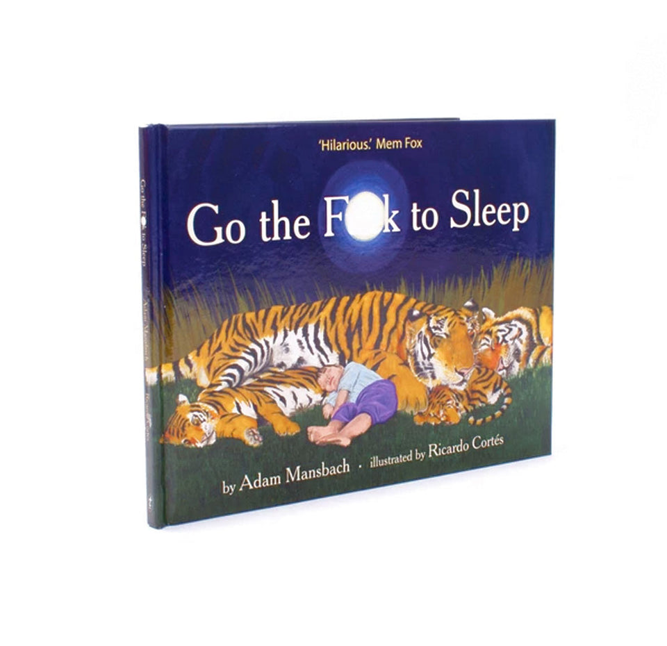 Go The Fuck To Sleep Bedtime Book