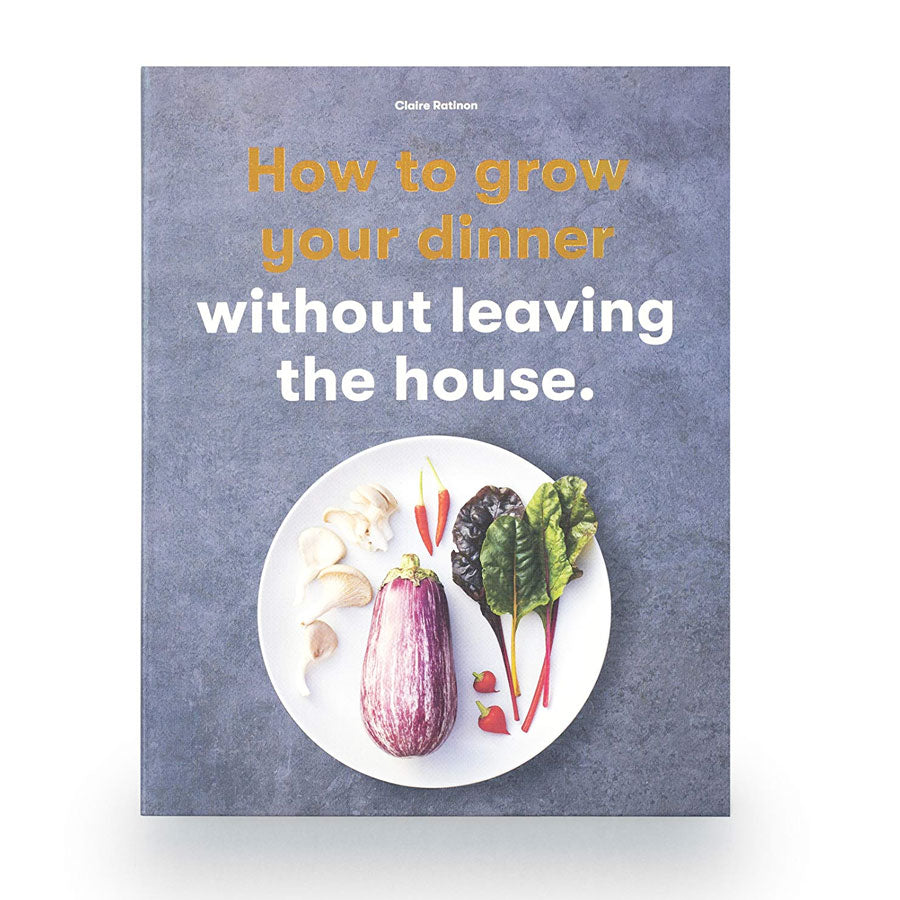 How To Grow Your Dinner Book