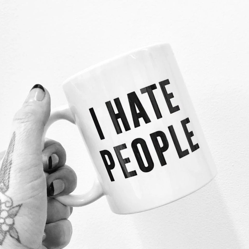 I Hate People Ceramic Mug