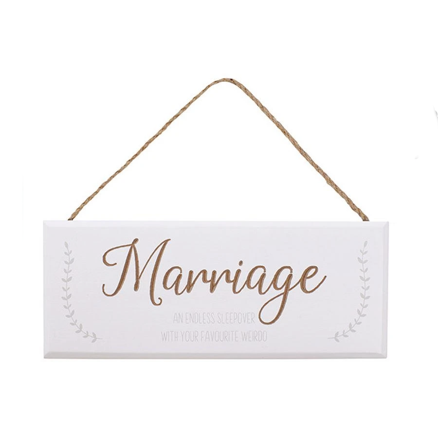 Marriage is a Sleepover White Plaque