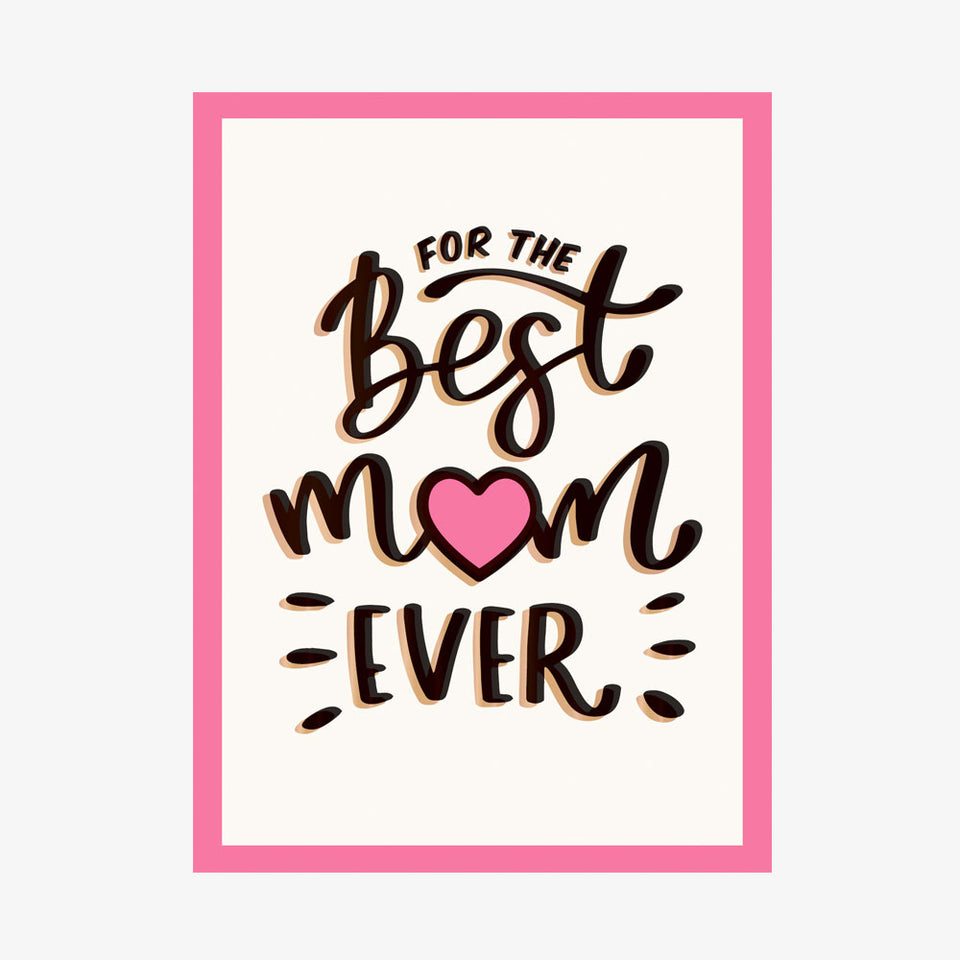 For The Best Mum Ever Book