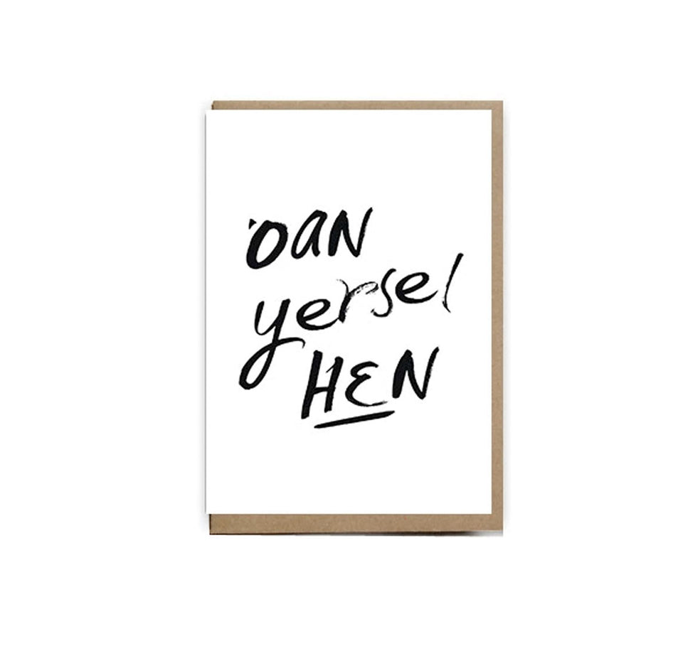 Oan Yerself Hen Card