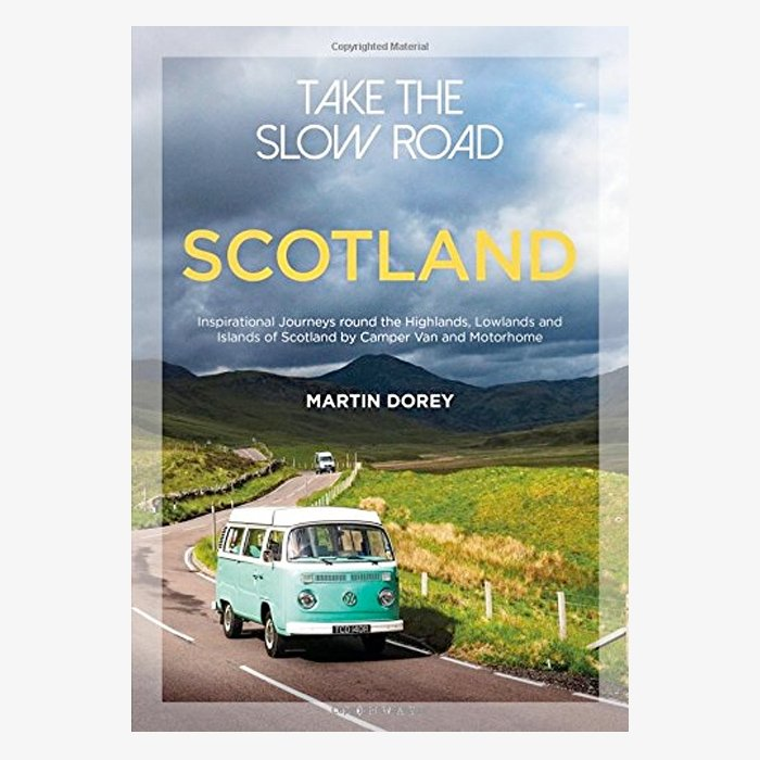 Take The Slow Road: Scotland Book