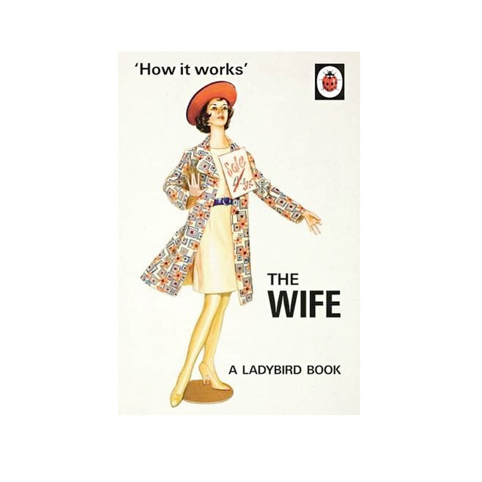How It Works: The Wife Instructional Book