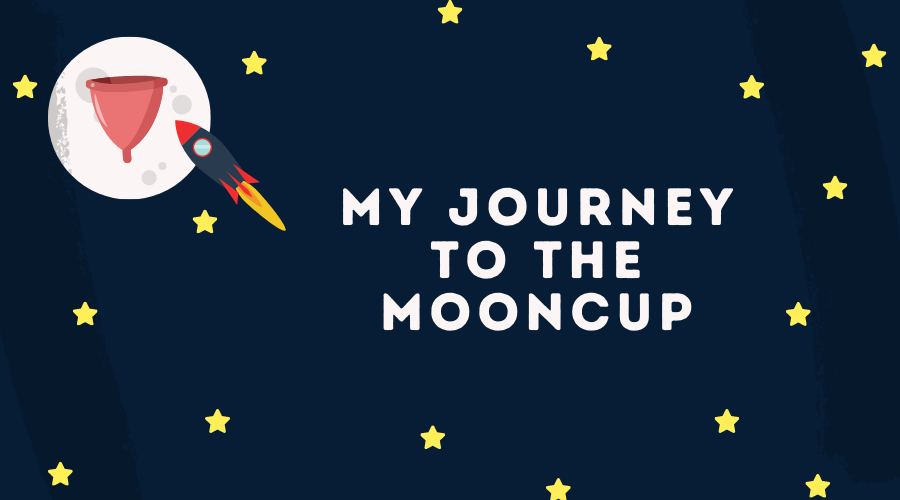 A plastic-free journey to using a Mooncup - Life Before Plastik