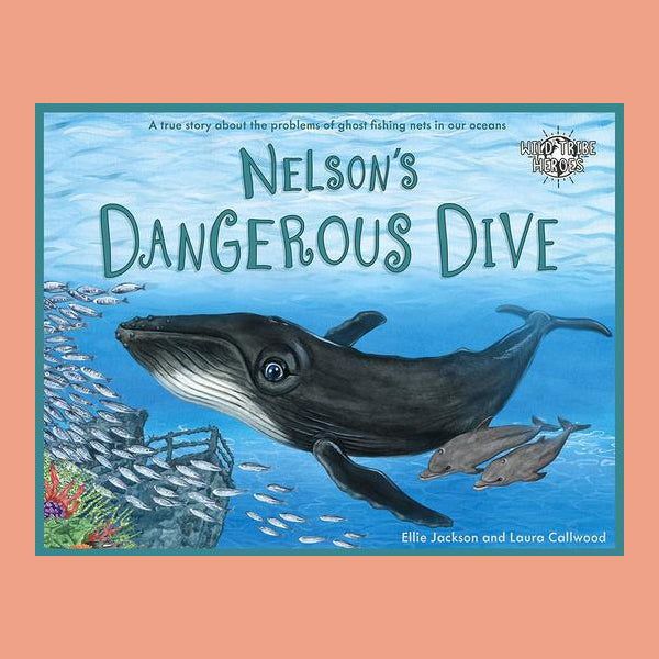Nelson's Dangerous Dive - Wild Tribe Heroes Series - Life Before Plastik