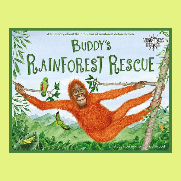 Buddy's Rainforest Rescue - Wild Tribe Heroes Series - Life Before Plastik