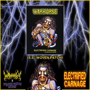 "WARHORSE ""ELECTRIFIED CARNAGE"" WOVEN PATCH (PRE-SALE)"