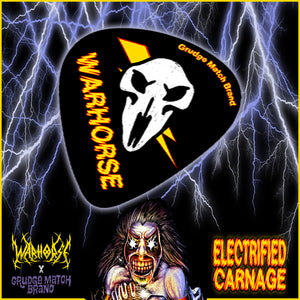 "WARHORSE ""ELECTRIC CARNAGE"" GUITAR PICK"
