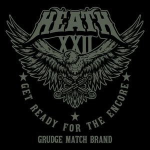 "HEATH ""Get Ready For The Encore"" Vinyl Sticker"