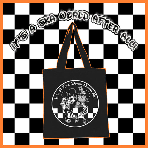 It's A Ska World After All Tote Bag