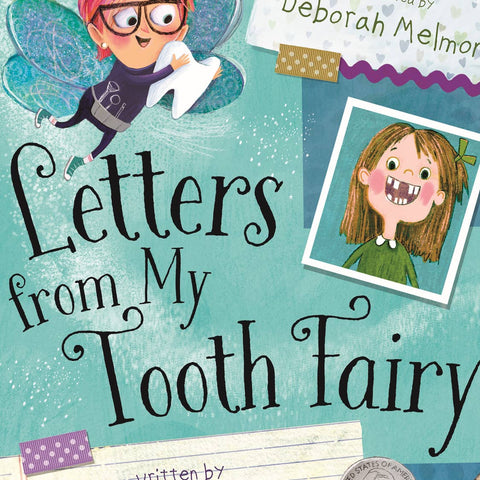 Letters from My Tooth Fairy