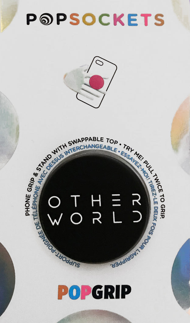 Otherworld Popsocket Phone Grip