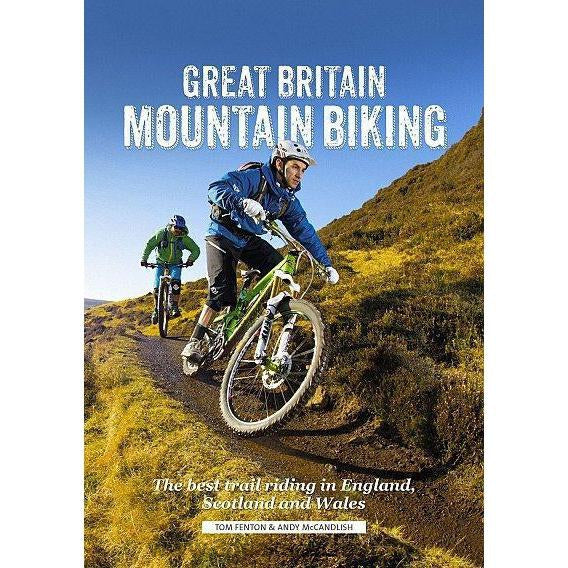 Great Britain Mountain Biking - The Best Trail Riding In England, Scotland And Wales-Books & Maps