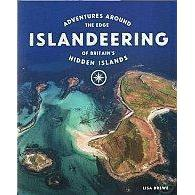 Islandeering - Adventures Around The Edge Of Britain's Hidden Islands-Books & Maps