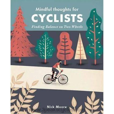 Mindful Thoughts For Cyclists : Finding Balance On Two Wheels-Books & Maps