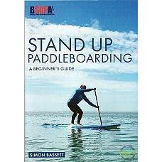 Stand Up Paddleboarding - A Beginner's Guide-Books & Maps