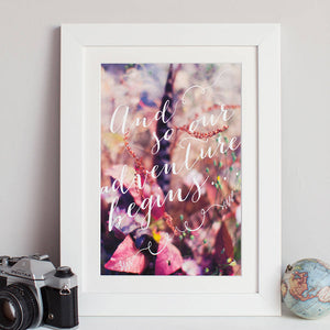 """And So Our Adventure Begins"" Print"