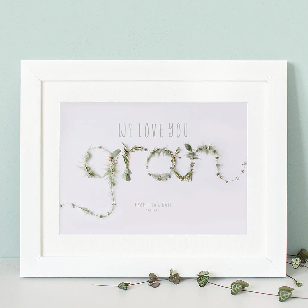 """We Love you Gran"" Print"