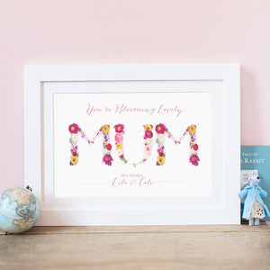 """You're Blooming Lovely, Mum"" Print"